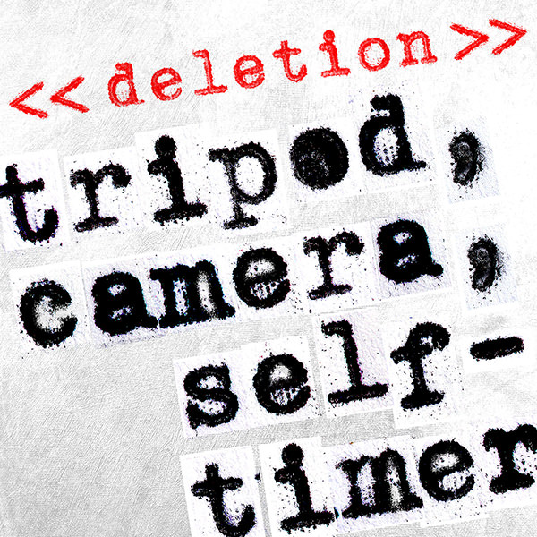 << deletion >> : lp : tripod, camera, self-timer